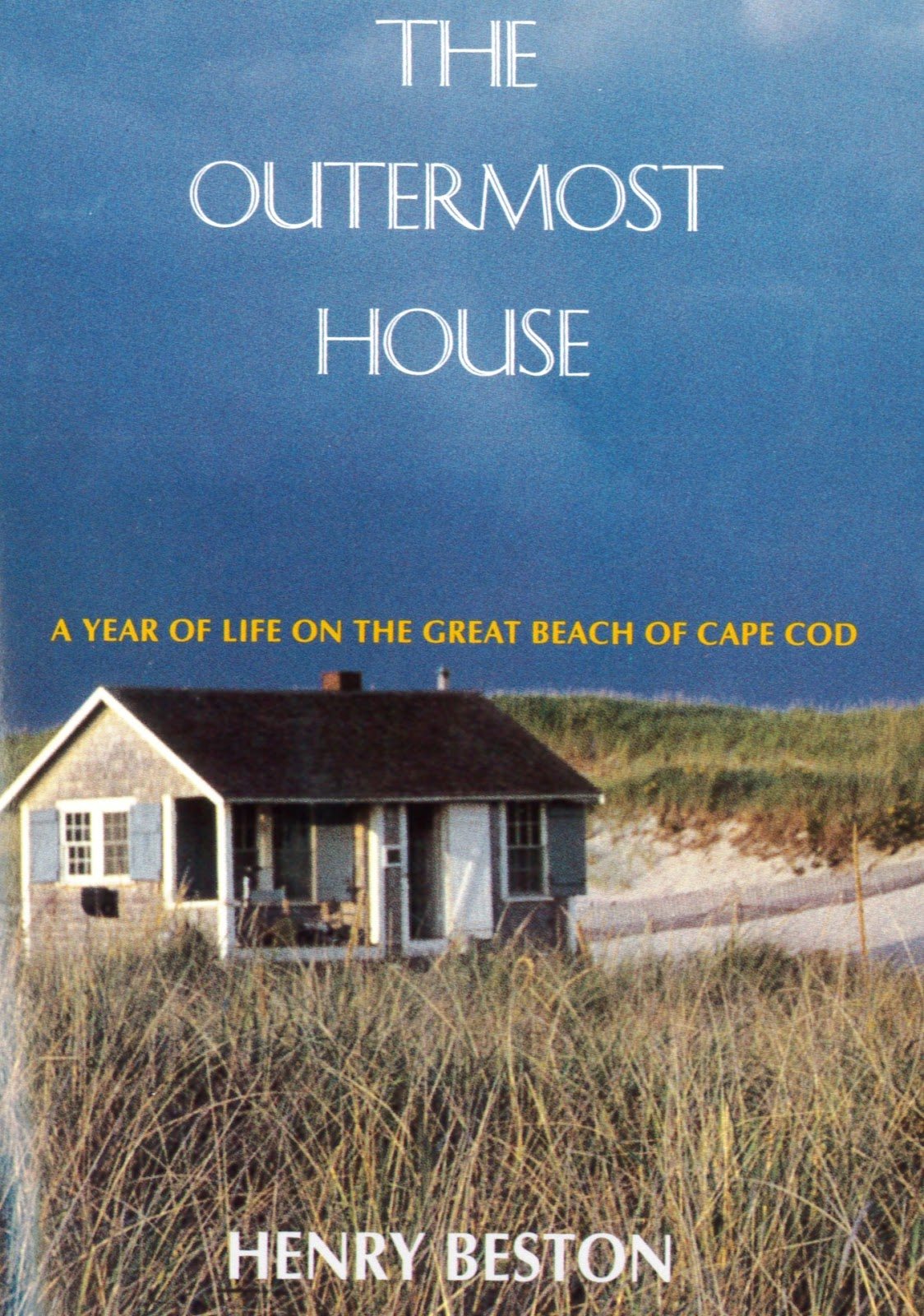 Henry Beston, Massachusetts Writers Houses, The Outermost House ...